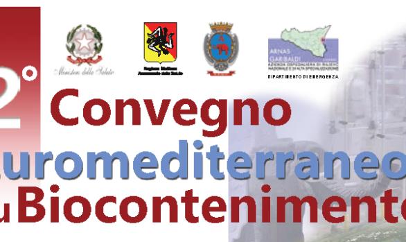 2°Convegno Euromediterraneo su Biocontenimento